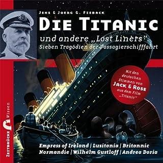 """Die Titanic und andere """"Lost Liners"""" Titelbild"""