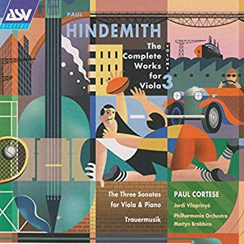Hindemith: The Complete Works for Viola Vol.3