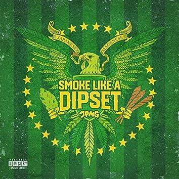 Smoke Like a Dipset