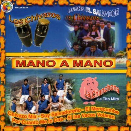 Los Chivazos & La Chanchona De Tito Mira