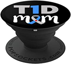 T1D Mom womens Type 1 Diabetes Phone accessory - PopSockets Grip and Stand for Phones and Tablets