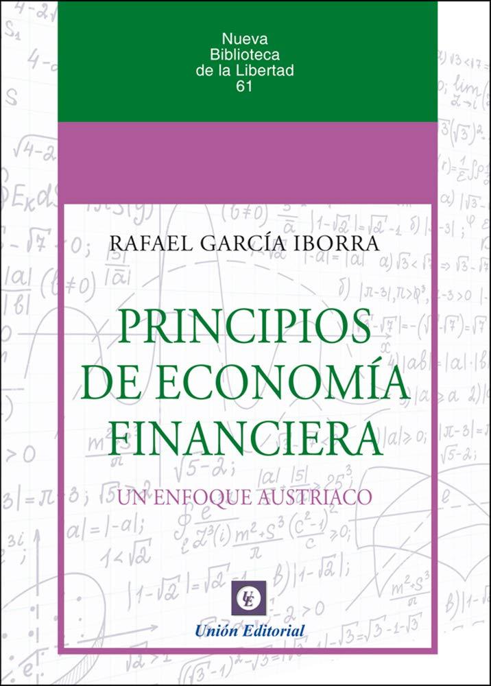 PRINCIPIOS DE ECONOMÍA FINANCIERA (NBL nº 61) (Spanish Edition)