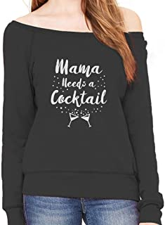 Tstars - Mama Needs a Cocktail Funny Gift for Mom Off Shoulder Sweatshirt
