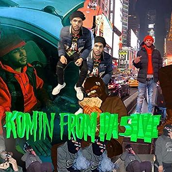 Komin' from Da 5ive