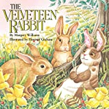 The Velveteen Rabbit: Or How Toys Become Real (Reading Railroad Books)