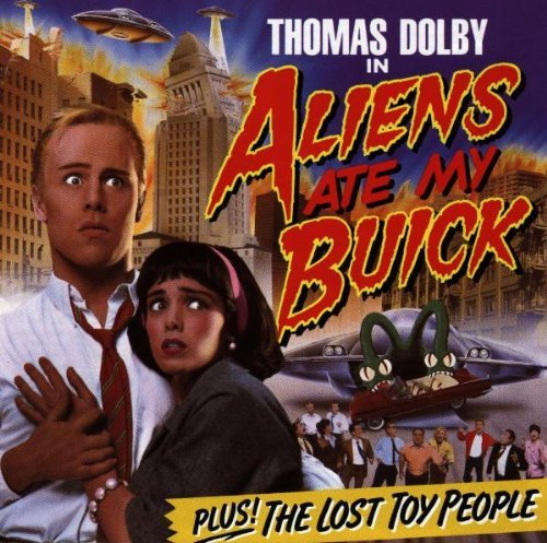 Aliens Ate My Buick by Thomas Dolby (1999-02-01)