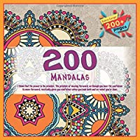 200 Mandalas I think that the power is the principle. The principle of moving forward, as though you have the confidence to move forward, eventually gives you confidence when you look back and see what you've done.