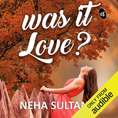 Was It Love? audiobook cover art