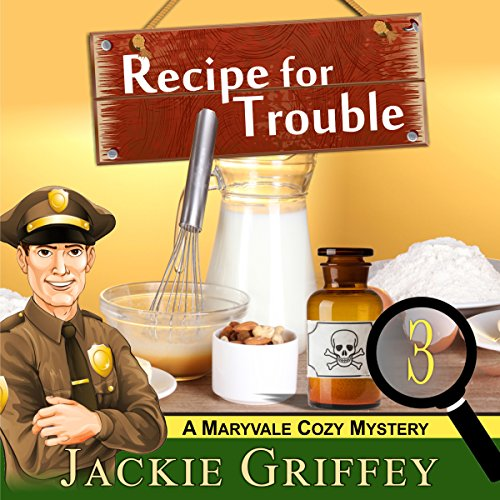 Recipe for Trouble (A Maryvale Cozy Mystery, Book 3) audiobook cover art