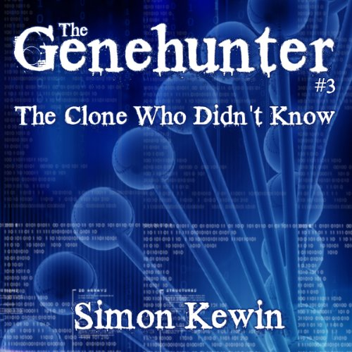 The Clone Who Didn't Know audiobook cover art