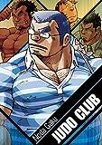 Judo Club: Massive Manga by Bruno Gmuender