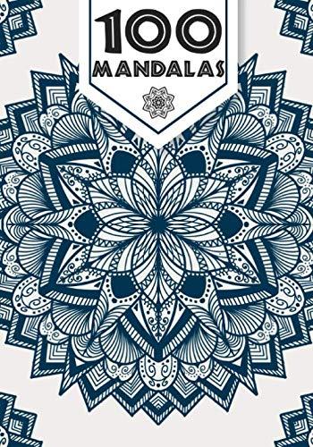 100 mandalas: Livre coloriage mandalas pour adulte , méditation détente anti-stress, 70 modèles grand format avec papier épais de qualité. Cahier ... zen et pensées positives pour ce relaxer.