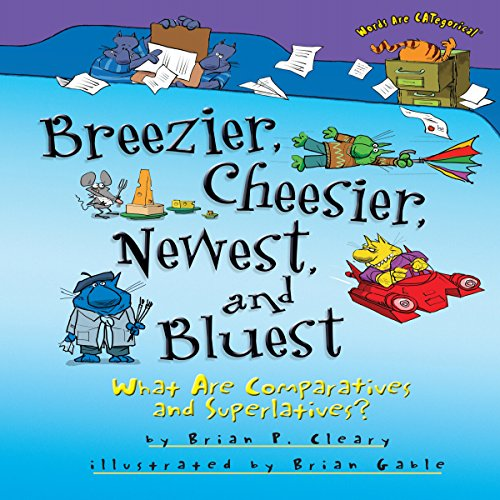 Breezier, Cheesier, Newest, and Bluest copertina