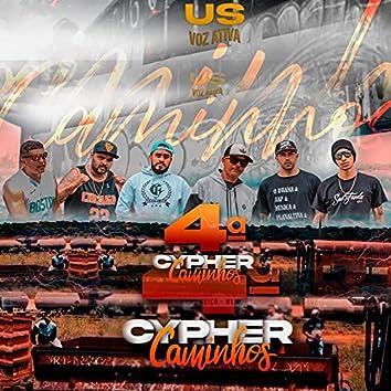 4ª Cypher: Caminhos