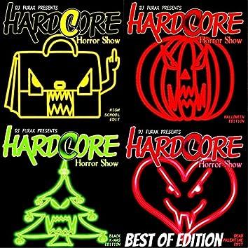 Hardcore Horror Show (Best Of Edition incl Bonus Traxx)
