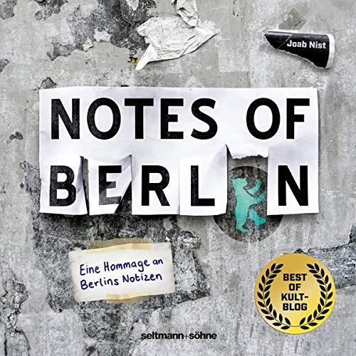 Notes of Berlin.: Das Buch.