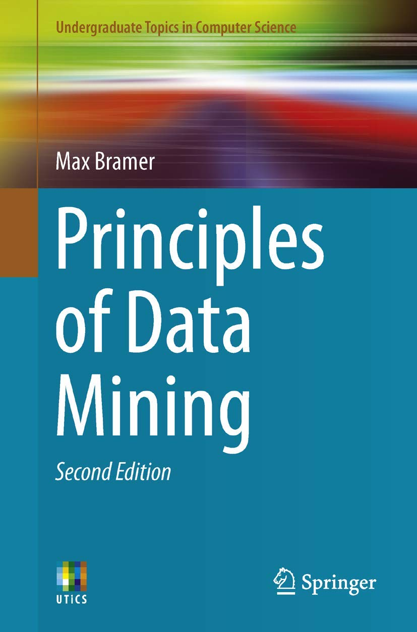Image OfPrinciples Of Data Mining, Second Edition (Undergraduate Topics In Computer Science)