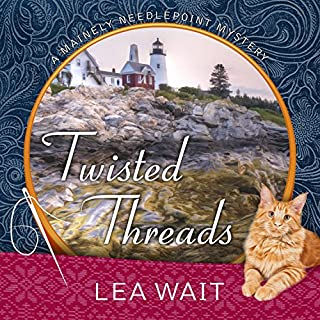 Twisted Threads     Mainely Needlepoint Mystery Series #1              By:                                                                                                                                 Lea Wait                               Narrated by:                                                                                                                                 Christina Delaine                      Length: 8 hrs and 34 mins     57 ratings     Overall 4.1