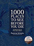 1,000 Places to See Before You Di. Deluxe Gift Edition: A Photographic Journey