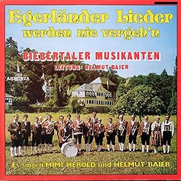 Egerländer Lieder werden nie vergehn