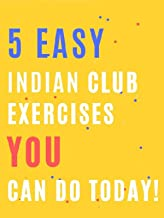 5 easy Indian club exercises YOU can do today!