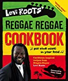 Levi Roots' Reggae Reggae Cookbook (English Edition)