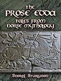 The Prose Edda: Tales from Norse Mythology (Dover Books on Literature & Drama)