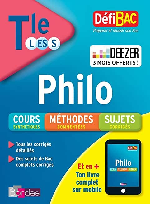 DéfiBac Cours/Méthodes/Exos Philosophie Terminale L/ES/S