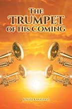 The Trumpet of His Coming