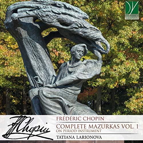 Chopin: Complete Mazurkas Vol 1