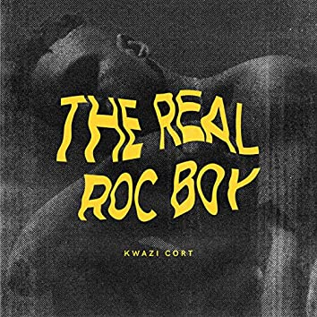 The Real Roc Boy