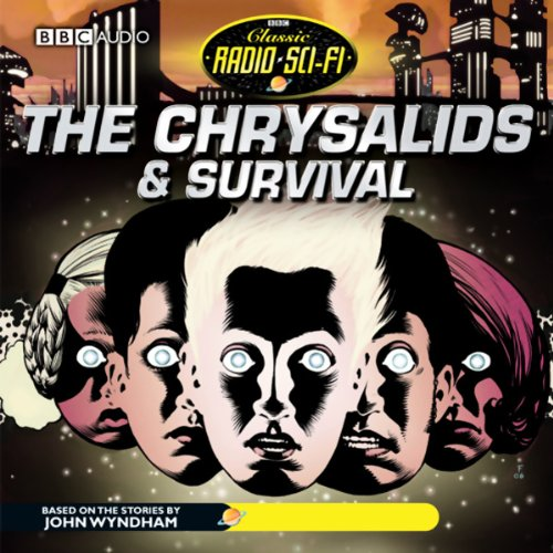 The Chrysalids & Survival audiobook cover art