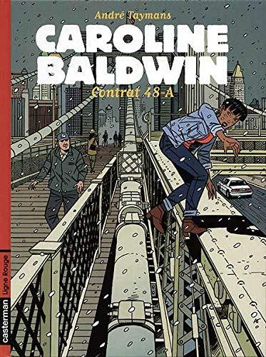 Caroline Baldwin, n° 2 : Contrat 48-A