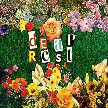 Deap Rest