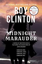 Midnight Marauder: A Series of Western Novels Featuring the Adventures of John Crudder