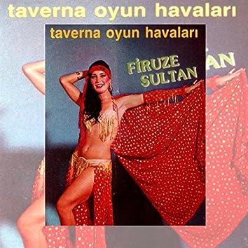 Taverna Oyun Havaları (Firuze Sultan)