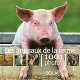 Les animaux de la ferme en 1001 photos