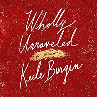 Wholly Unraveled audiobook cover art
