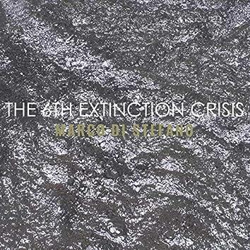The 6th Extinction Crisis