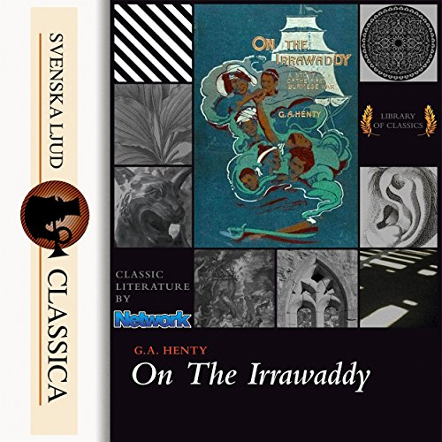 On the Irrawaddy, A Story of the First Burmese War audiobook cover art