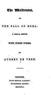 The Waldenses, Or, the Fall of Rora, a Lyrical Sketch. With Other Poems