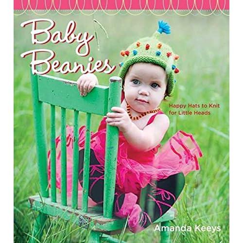 cd91d081e2f Amazon.com  Random House Baby Beanies  Happy Hats to Knit for Little Heads   Amanda Keeys  Arts