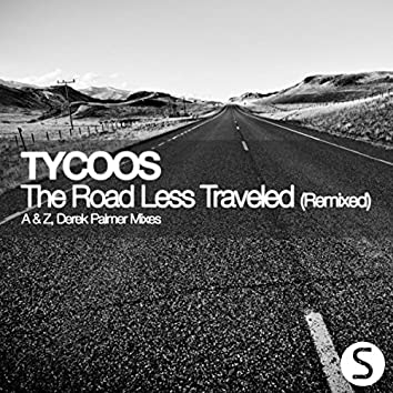 The Road Less Traveled (Remixed)