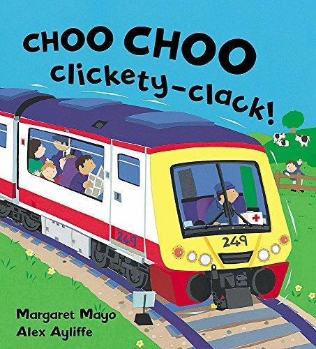 Choo Choo Clickety-Clack! (Awesome Engines)