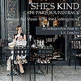 She's Kind (Cafe Paris Soundtrack)