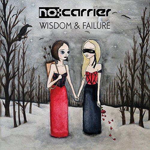 No:Carrier: Wisdom & Failure (Audio CD)