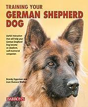 Training Your German Shepherd Dog (Training Your Dog Series)