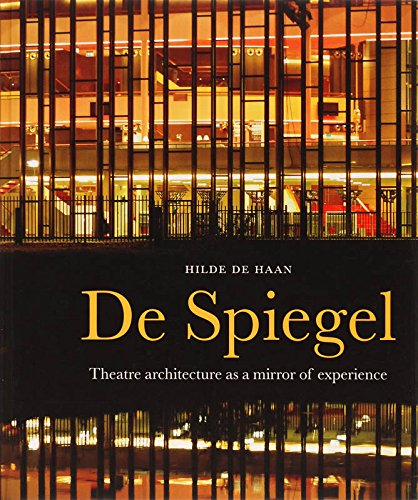De Spiegel: Theatre Architecture as a Mirror of Experience