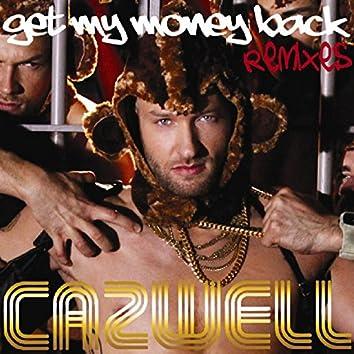 Get My Money Back Remixes
