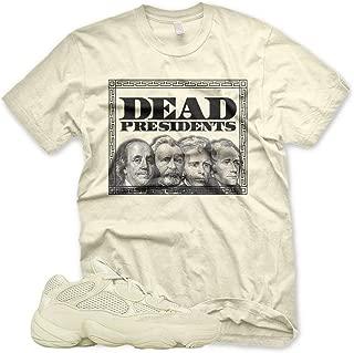 New DEAD PRESIDENTS T Shirt for Adidas Yeezy 500 Super Moon Yellow Desert Rat